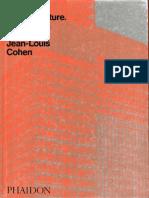 Jean Louis COHEN- The Future of Architecture Since 1889