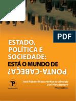 Estado, política e sociedade- está o mundo de Ponta-Cabeça
