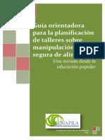 Guía orientadora para la planificación de talleres sobre manipulación segura de alimentos 2017