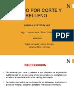EXPLOTACION POR CORTE Y RELLENO