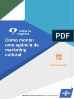 SEBRAE montar uma agência de marketing cultural