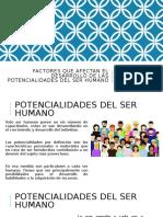 Factores que afectan el desarrollo de las potencialidades