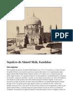 Sepulcro de Ahmed Shāh, Kandahar
