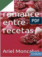 Un romance entre recetas - Ariel Moncalvo