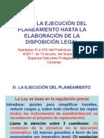 Desde la ejecución del planeamiento hasta la elaboración de la disposición legal