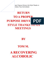 2-Front Return to a Proper Purpose Driven Life Style