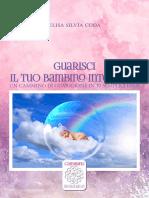 Guarisci Il Tuo Bambino interiore; un cammino di guarigione in 10 semplici passi