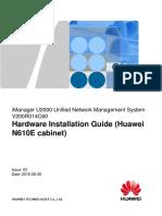 iManager U2000 V200R014C60 Hardware Installation Guide (Huawei N610E cabinet) 03.pdf