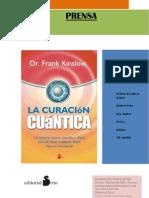 Dossier de Prensa Curacion Cuantica - Dr. Frank Kinslow