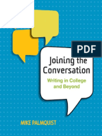 Mike Palmquist - Joining the Conversation_ Writing in College and Beyond, 1st Edition-Bedford_St. Martin's (2010).pdf