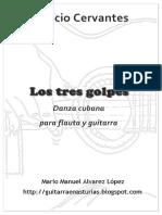 Los Tres Golpes - Ignacio Cervantes - Flauta y Guitarra.pdf