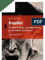 Piotr Kropotkin - O Princípio Anarquista e Outros Ensaios