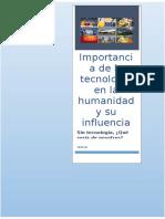 Importancia de la tecnología en la humanidad y su influencia