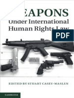 Casey-Maslen, Weapons under International Human Rights Law
