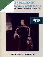 Auge-y-decadencia-en-la-España-de-los-Austrias-la-manufactura-textil-de-Toledo-en-el-siglo-XVI-José-María-Nombela-Rico.pdf