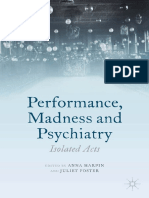 Anna Harpin, Juliet Foster eds. Performance, Madness and Psychiatry Isolated Acts
