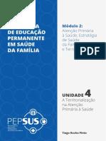Unidade 4 - A Territorialização na Atenção Primária à Saúde