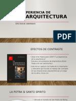 Efectos de contraste, La Experiencia de la Arquitectura.