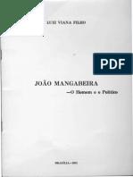 Luis Viana Filho - Joao Mangabeira - O Homem e o Político