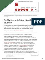 CAMPOS, Adriano; Os Filantrocapitalistas Vão Salvar o Mundo