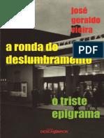 José Geraldo Vieira - A Ronda Do Deslumbramento e Tri
