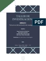 361784558-Taller-de-Investigacion-1-Unidad-2-Estructura-del-protocolo-de-investigacion.docx