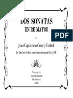 Dos Sonatas en Re Mayor (Juan Capistrano Coley y Embid). Fernando Abaunza