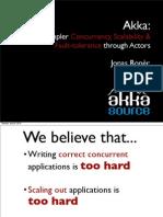 Akka_ Simpler Scalability Tolerance, Con Currency _ Remoting Through Actors Presentation