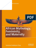(Pan-African Psychologies) Ismahan Soukeyna Diop - African Mythology, Femininity, and Maternity-Palgrave Macmillan (2019)