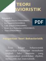 PPT KELOMPOK 4 Teori Behavioristik.pptx