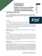 MEMORIA Y VIOLENCIA POLÍTICA EN COLOMBIA. LOS MARCOS SOCIALES Y POLÍTICOS DE LOS PROCESOS DE RECONSTRUCCIÓN DE MEMORIA HISTÓRICA EN EL PAÍS.