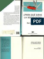 PARA QUÉ SIRVE LA SOCIOLOGÍA – Bernard Lahire.pdf