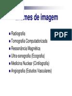 Diagnóstico por Imagem - Princípios dos exames