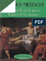 Nietzsche, Friedrich - La Filosofía en la época trágica de los griegos.pdf