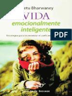 Vida emocionalmente inteligente. Estrategias para incrementar el coeficiente emocional
