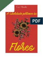 A Liberdade Pertence às Flores - Guilherme Almeida