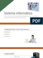 1. Sistema informático hardware software