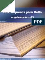 angelesoscuros13 - Dos Vaqueros para Bella.pdf