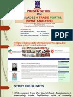 Presentation on Bangladesh Trade Portal ( SWOT)