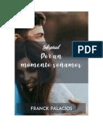 Por Un Momento Soñamos (Una historia que no debo contar 3)