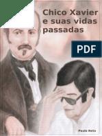 Chico Xavier e suas vidas passadas-ebook