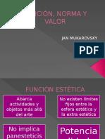 FUNCIÓN, NORMA Y VALOR