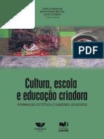 Cultura, Escola e Educação Criadora