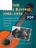 David Dicaire - The Folk Music Revival. Biographies Of Fifty Performers And Other Influential People (2011).pdf