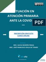 5. ACTUACIÓN EN ATENCIÓN PRIMARIA ANTE LA COVID-19