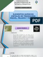 ELEMENTOS QUÍMICOS (METALES DE TRANSICIÓN) NIQUEL, PALADIO Y PLATINO