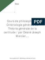 Card. Désiré-Joseph Mercier - Cours de Philosophie, Vol 4. Critériologie Générale Ou Théorie Générale de La Certitude