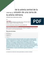 Oclusión de la arteria central de la retina y oclusión de una rama de la arteria retiniana