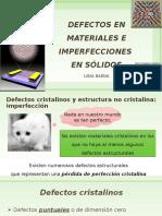 DEFECTOS EN MATERIALES_PROPIEDADES MECÁNICAS_SEMANA 5_ITM (1).pptx