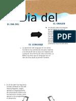 DIA DEL IDIOMA - GRUPO 4